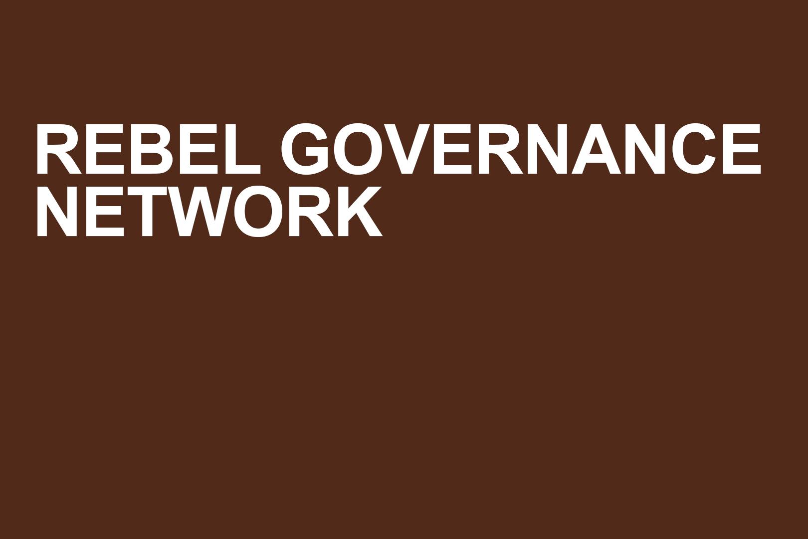 Rebel Governance Network